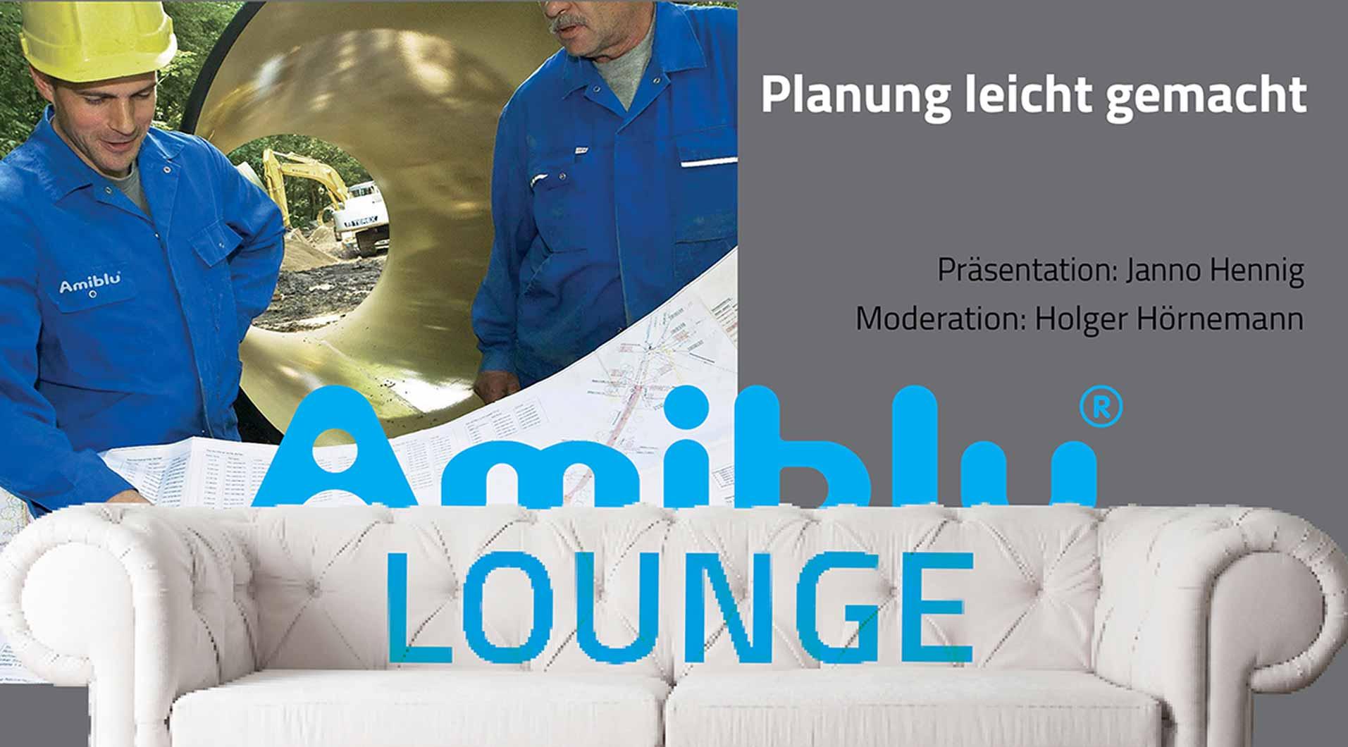 Amiblu Lounge Planung leicht gemacht