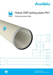 Technical product data Hobas GRP jacking pipes PN 1