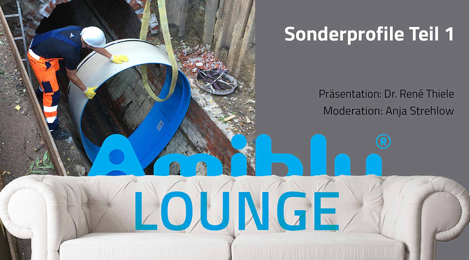 Amiblu Lounge Sonderprofile Teil 1